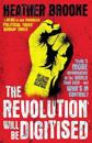 Revolution will be digitised - dispatches from the information war