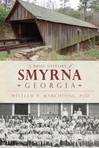 Brief History of Smyrna, Georgia