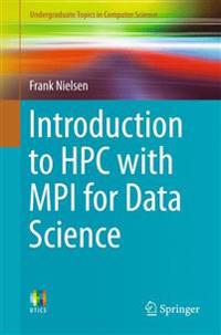 Introduction to HPC with MPI for Data Science