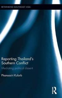 Reporting Thailand's Southern Conflict