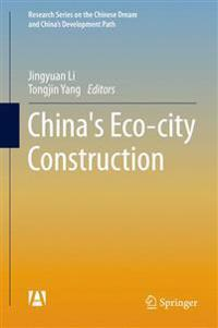 China's Eco-city Construction