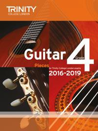 Trinity College London: Guitar Exam Pieces Grade 4 2016-2019