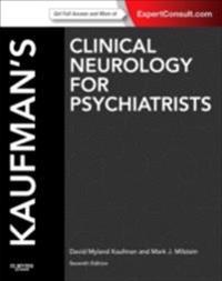 Kaufman's Clinical Neurology for Psychiatrists E-Book