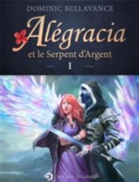 Alegracia et le Serpent d'Argent