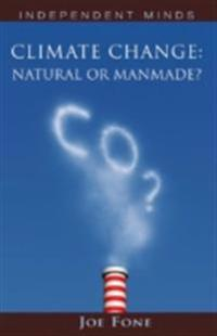 Climate Change: Natural or Manmade?