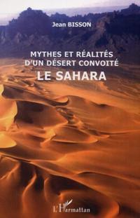 Mythes et realites d'un desertconvoite:
