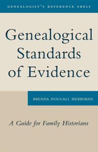 Genealogical Standards of Evidence
