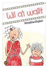 Llyfrau Llafar a Phrint: Wil a'i Wallt