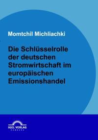 Die Schlusselrolle der deutschen Stromwirtschaft im europaischen Emissionshandel