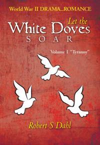 Let  the White Doves Soar