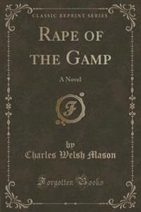 Rape of the Gamp