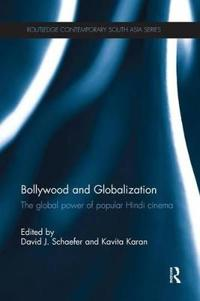 Bollywood and Globalization