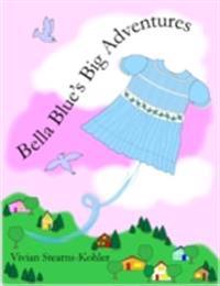 Bella Blue's Big Adventures