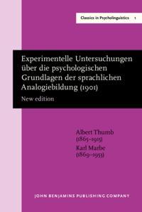 Experimentelle Untersuchungen uber die psychologischen Grundlagen der sprachlichen Analogiebildung (1901)