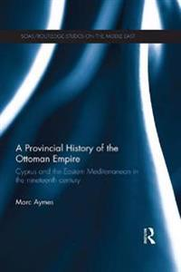 Provincial History of the Ottoman Empire