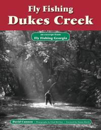 Fly Fishing Dukes Creek