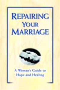 Repairing Your Marriage After His Affair