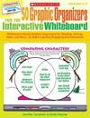50 Graphic Organizers for the Interactive Whiteboard, Grades 2-5: Whiteboard-Ready Graphic Organizers for Reading, Writing, Math, and More--To Make Le