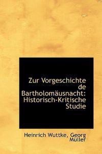 Zur Vorgeschichte De Bartholomausnacht