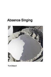 Absence Singing
