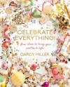 Celebrate Everything!