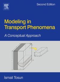 Modeling in Transport Phenomena