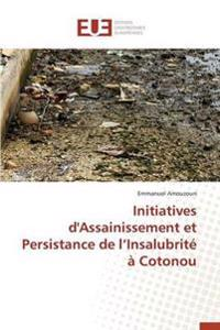 Initiatives d'Assainissement Et Persistance de L Insalubrit�� Cotonou