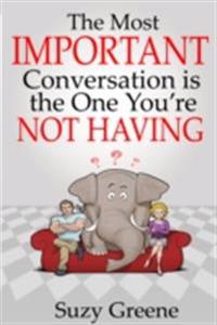 Most Important Conversation is the One You're Not Having