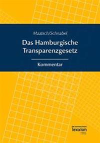 Das Hamburgische Transparenzgesetz: Kommentar