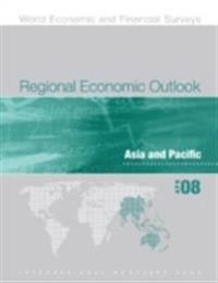 Regional Economic Outlook, April 2008: Asia and Pacific