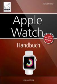 Apple Watch Handbuch - Aktuell zu watchOS 2