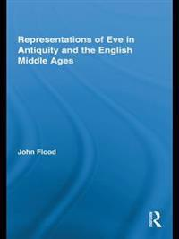 Representations of Eve in Antiquity and the English Middle Ages