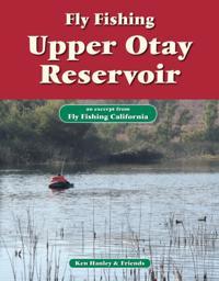 Fly Fishing Upper Otay Reservoir