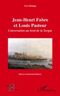 Jean-henri fabre et louis pasteur - conversation au bord de