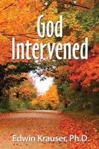 God Intervened