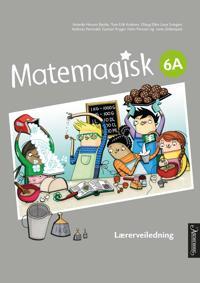 Matemagisk 6A - Annette Hessen Bjerke, Tom-Erik Kroknes, Olaug Ellen Lona Svingen, Andreas Hernvald, Gunnar Kryger, Hans Persson, Lena Zetterquist | Inprintwriters.org