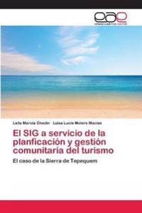 El Sig a Servicio de La Planficacion y Gestion Comunitaria del Turismo