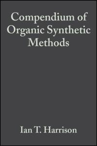 Compendium of Organic Synthetic Methods, Volume 2