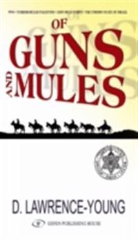 Of Guns and Mules