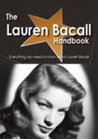 Lauren Bacall Handbook - Everything you need to know about Lauren Bacall
