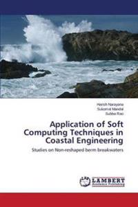 Application of Soft Computing Techniques in Coastal Engineering
