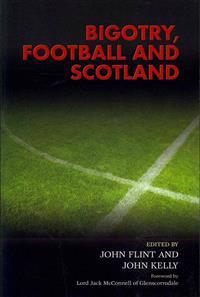 Bigotry, Football and Scotland