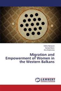 Migration and Empowerment of Women in the Western Balkans