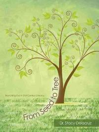 From Seed to Tree