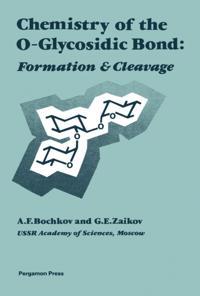 Chemistry of the O-Glycosidic Bond