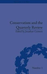 Conservatism and The Quarterly Review