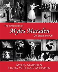 The Chronicles of Myles Marsden: On Stage and Off