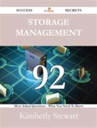 Storage Management 92 Success Secrets - 92 Most Asked Questions On Storage Management - What You Need To Know