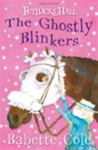Fetlocks Hall 2: The Ghostly Blinkers