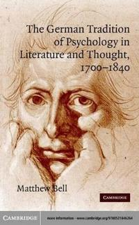 German Tradition of Psychology in Literature and Thought, 1700-1840